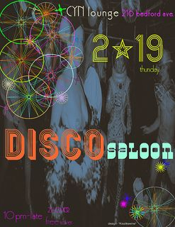 DISCO SALOON 2/19/09